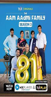 The Aam Aadmi Family (2019) Season 3 Hindi Full Web Series Download HDRip 1080p | 720p | 480p | 300Mb | 700Mb