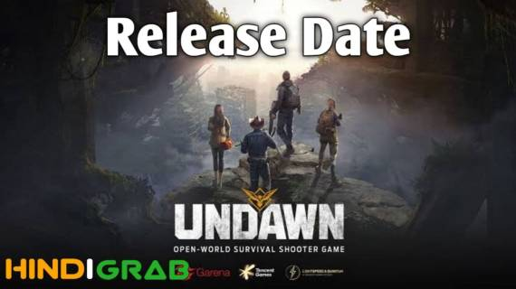 Undawn Game Release Date
