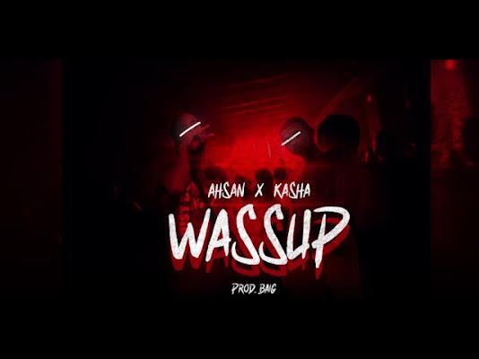 Wassup Song Lyrics - AHSAN X KASHA | Prod.BAIG Lyrics Planet