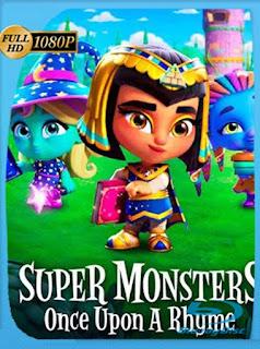 Supermonstruos: Érase un cuento de hadas (2021) HD [1080p] Latino [GoogleDrive] PGD