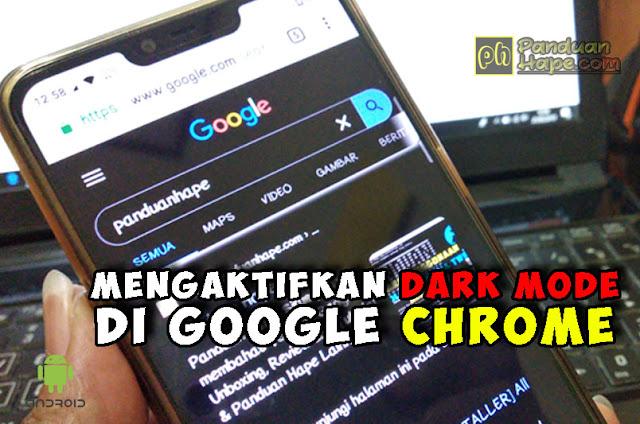 Cara Mengaktifkan DARK MODE (Mode Gelap) Google Chrome di Android