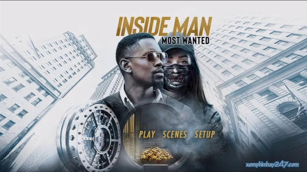 http://xemphimhay247.com - Xem phim hay 247 - Điệp Vụ Kép 2: Truy Nã Tới Cùng (2019) - Inside Man: Most Wanted (2019)
