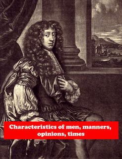 Characteristics of men, manners, opinions, times