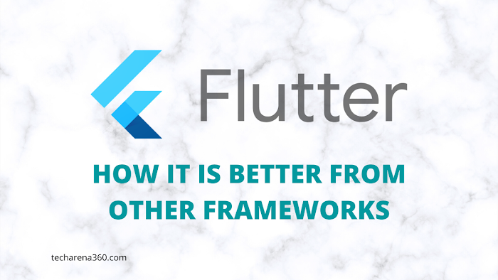 Flutter: How it is Better from Other Frameworks