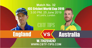 Who will win World Cup 2019 32nd Match England vs Australia Today Match Prediction Toss Session Lambi pari Fancy Astrology 100% Fixed Report