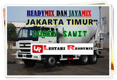 HARGA READYMIX BETON DUREN SAWIT | JAKARTA TIMUR