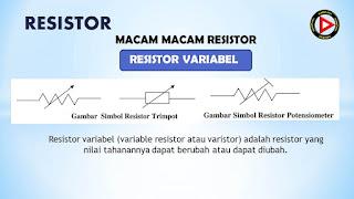 Resistor Variabel dan  Simbolnya