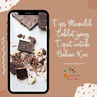 Tips Memilih Coklat yang Tepat untuk Bahan Kue