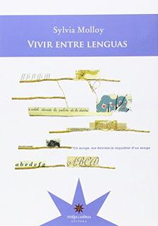"""""""Vivir entre lenguas"""" - Sylvia Molloy"""