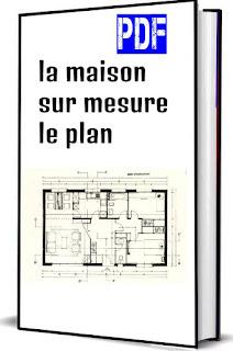 la maison sur mesure le plan pdf