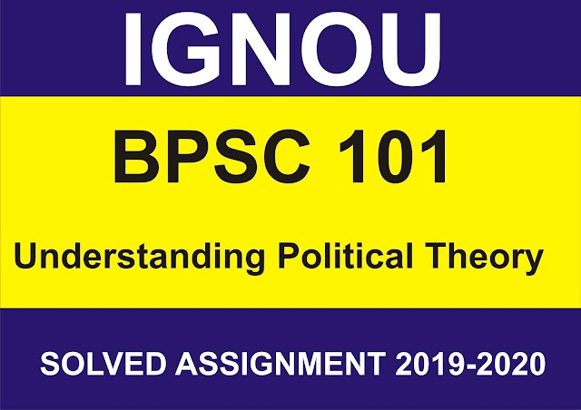 BPSC 101 Solved Assignment 2019-20