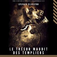 Blog PurpleRain livre • Le trésor maudit des templiers - Sylvain Silvestro