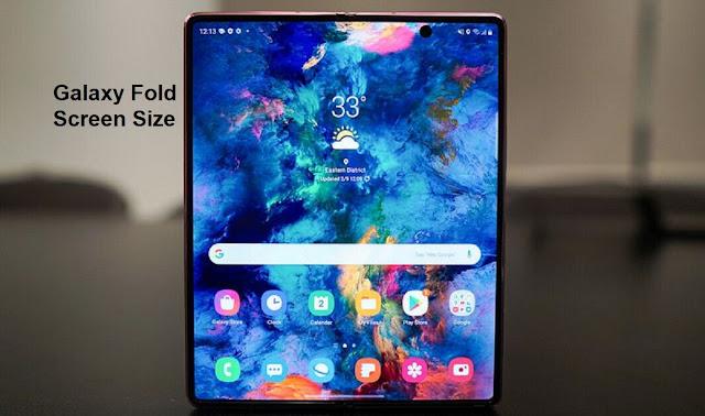 Samsung Galaxy Z fold Screen Size