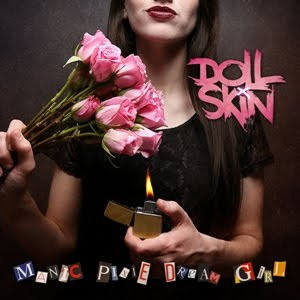 "DOLL SKIN ""Manic Pixie Dream Girl"""