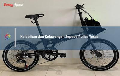 Kelebihan dan Kekurangan Sepeda Police Texas