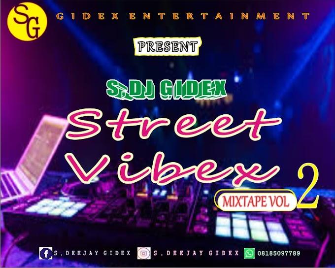 [MIXTAPE] S Deejay Gidex - Street vibex mixtape vol2