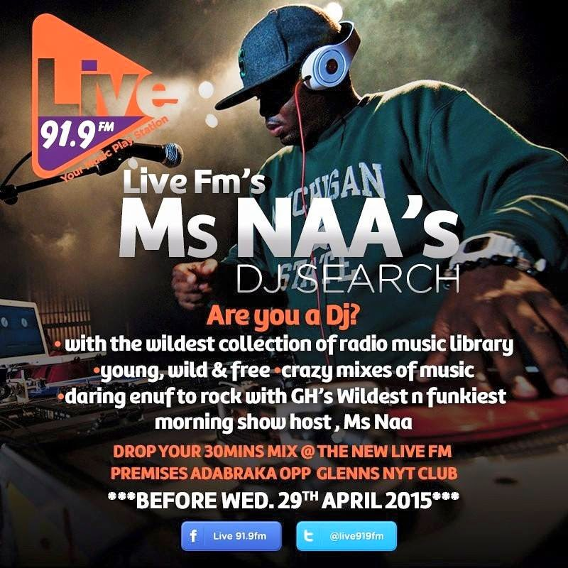 Live FM's Ms Naa's DJ Search Is On