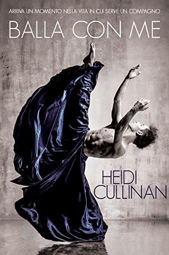 """Segnalazione: """"Balla con me"""" (Serie Dancing #1) di Heidi Cullinan"""