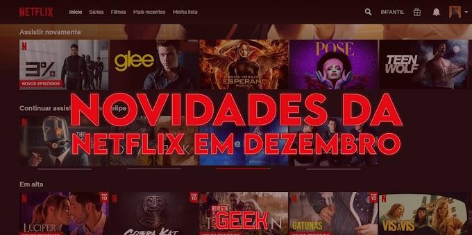 Novidades da Netflix em Dezembro