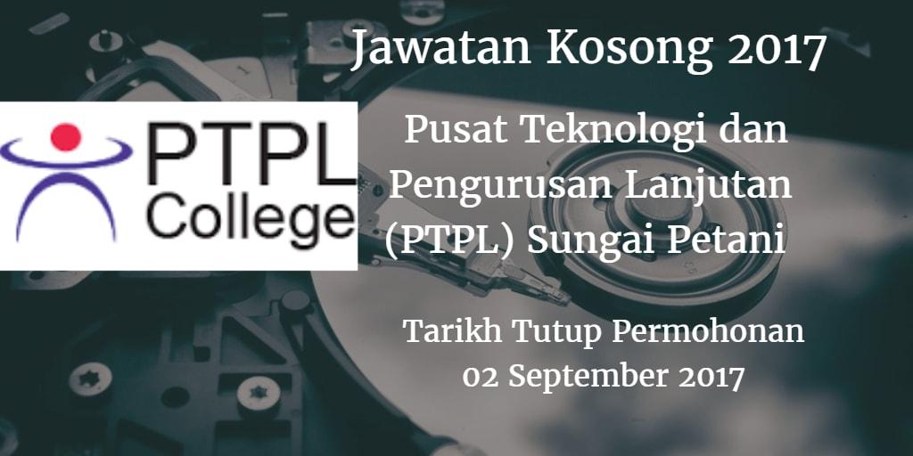 Jawatan Kosong PTPL Sungai Petani 02 Septmber 2017