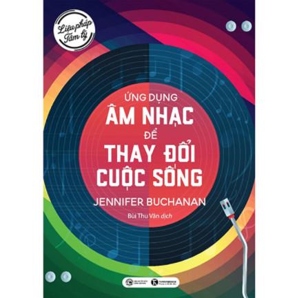 tikinowLiệu pháp tâm lý: Ứng dụng âm nhạc để thay đổi cuộc sống ebook PDF-EPUB-AWZ3-PRC-MOBI