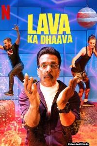 Lava Ka Dhaava S01 (2021) Web Series Hindi All Episodes Download 480p 720p 1080p