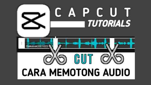 Cara Memotong Lagu di Aplikasi CapCut