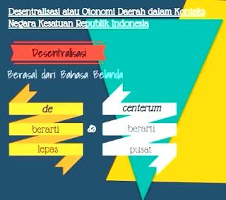 Kelebihan dan Kelemahan Desentralisasi Otonomi Daerah