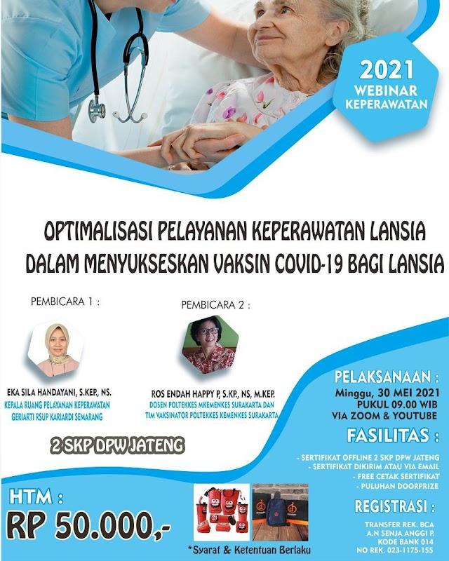 """(2 SKP PPNI) Webinar Keperawatan """"Optimalisasi Pelayanan Keperawatan Lansia dalam Menyulseskan Vaksin Covid-19 bagi Lansia"""""""