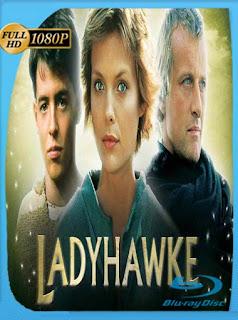 Ladyhawke (1985)HD [1080p] Latino [GoogleDrive] SilvestreHD