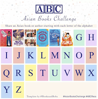 Asian Books Challenge chart. It has 26 sections. Each has either a letter of the alphabet or an image of a book cover that starts with a letter of the alphabet. A through F have book covers already like Abby Spencer Goes to Bollywood, The Boys in the Back Row, Count Me In and more.