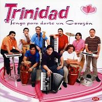 grupo trinidad TENGO PARA DARTE UN CORAZON