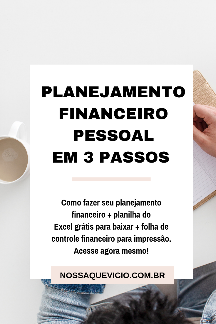 PLANEJAMENTO FINANCEIRO PESSOAL EM 3 PASSOS SIMPLES