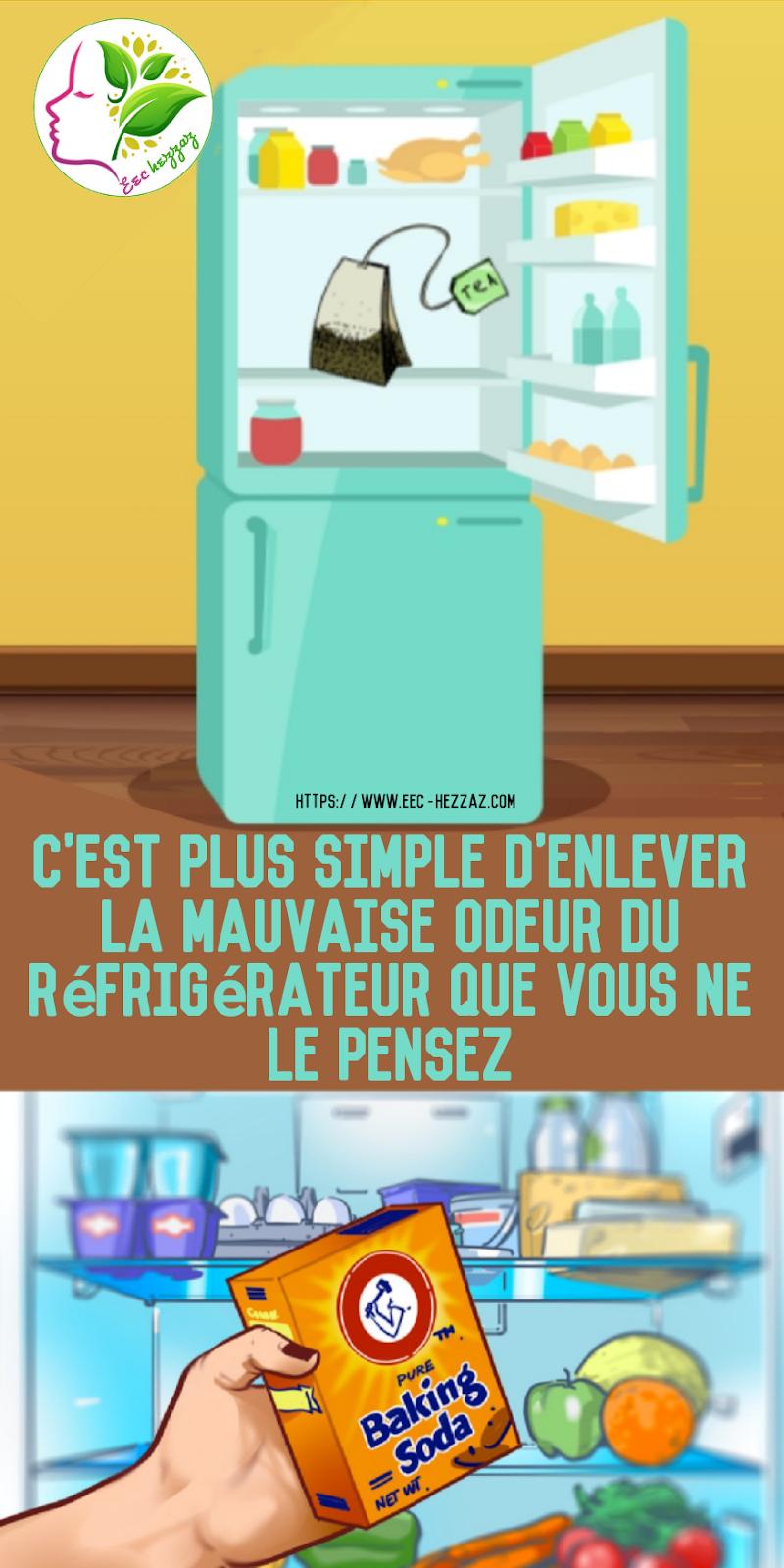 C'est plus simple d'enlever la mauvaise odeur du réfrigérateur que vous ne le pensez