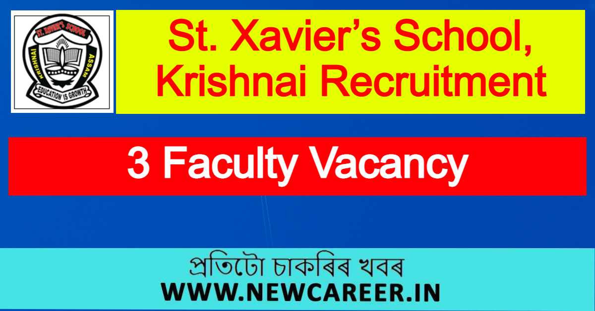 St. Xavier's School, Krishnai Recruitment 2021 : Apply For 3 Faculty Vacancy