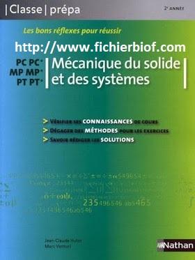 Mécanique du Solide et des systèmes - MP - PC - PT - Classe Prépa Nathan