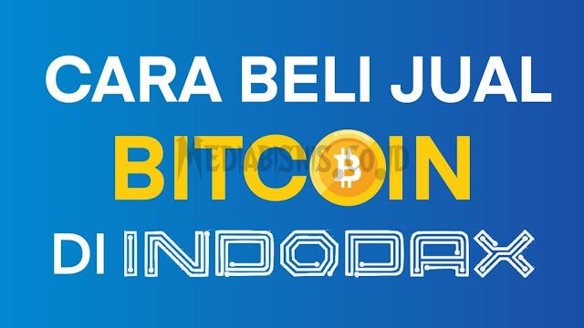 Cara Trading Bitcoin di Indodax Exchange