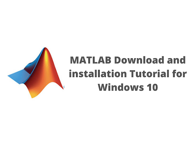 MATLAB download and installation tutorial for Windows 10