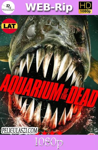 Aquarium of the Dead (2021) HD WEB-Rip 1080p Latino (Line)