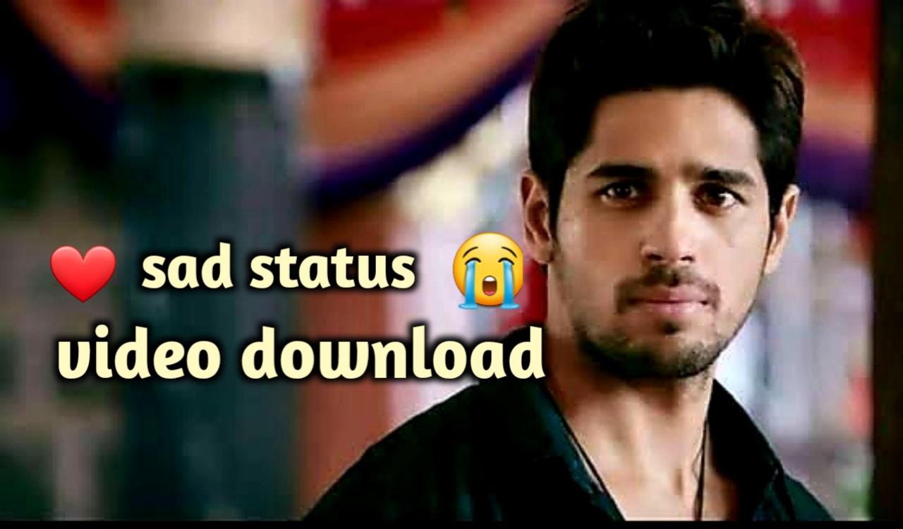 Sad Whatsapp Status Video Download 2019 Sad Whatsapp ...