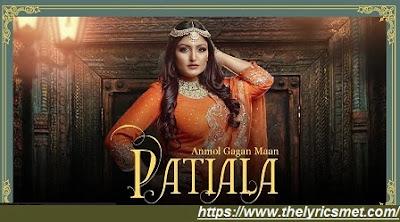 Patiala Song Lyrics | Anmol Gagan Maan | Jatinder Jeetu | Surjit Khairhwala | Punjabi Songs 2020