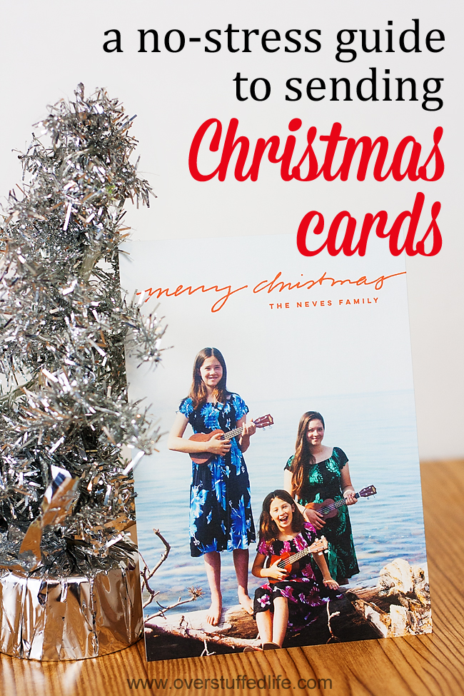 Do you skip sending Christmas cards because it's just too stressful? Here are some tips for keeping it easy and organized, and getting it all done early. #overstuffedlife