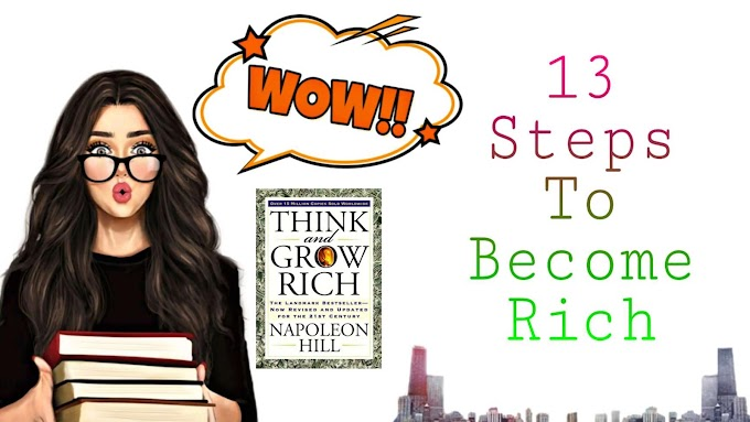 Think And Grow Rich- 13 Secrets To Become Richest Person