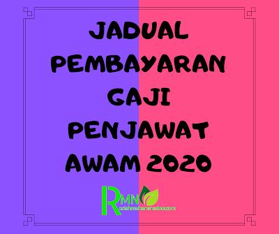 JADUAL PEMBAYARAN GAJI PENJAWAT AWAM 2020