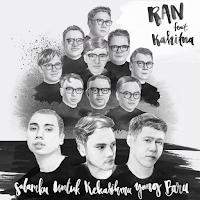 Lirik Lagu RAN Salamku Untuk Kekasihmu Yang Baru (Feat Kahitna)