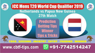Who will win Today, ICC Men's WC T20 Qualifier 2019, 27th Match PNG vs NED