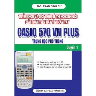 đề thi HS Giỏi giải toán trên máy tính cầm tay Casio 570 VN Plus