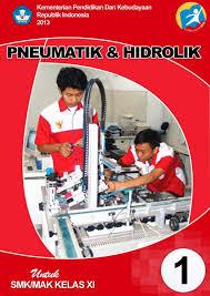 Download  Buku Paket Pneumatic dan Hidrolik Semester 1 Kelas xi Kurikulum 2013 Rev Terbaru PDF - Cerpen45