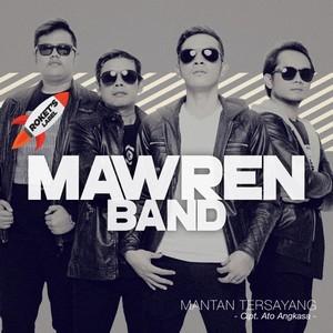 Mawren Band - Mantan Tersayang