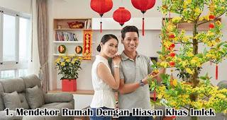 Mendekor Rumah Dengan Hiasan Khas Imlek merupakan salah satu cara seru rayakan imlek bersama keluarga